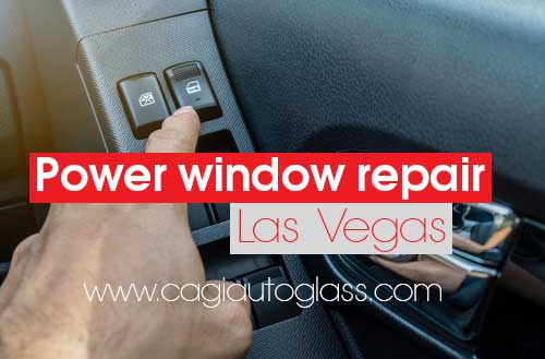 Auto Window Repair Near Me >> Power Window Repair Near Me Las Vegas California Auto Glass Inc