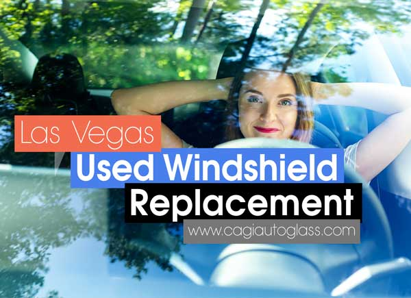 Used Windshield Replacement Las Vegas